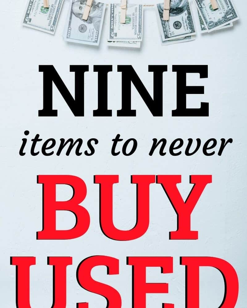 Items to Never Buy Used / Thrifty