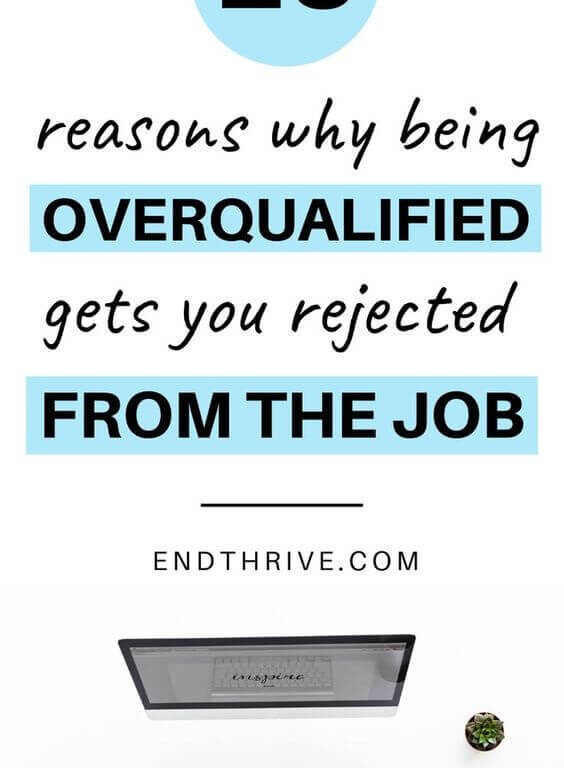 Are you overqualified for the job? Before you worry about why you didn't pass the job interview, make sure these 10 career tips don't apply to you. Use this career advice to understand why being overqualified gets you rejected from the job. #career #careeradvice