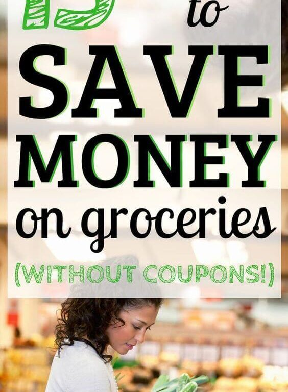 When it comes to saving money on a tight budget, you need to learn how to save money on groceries without coupons. Use these frugal living tips and your budget to save money on groceries. It includes grocery hacks and how to cut your grocery budget down. #savemoney