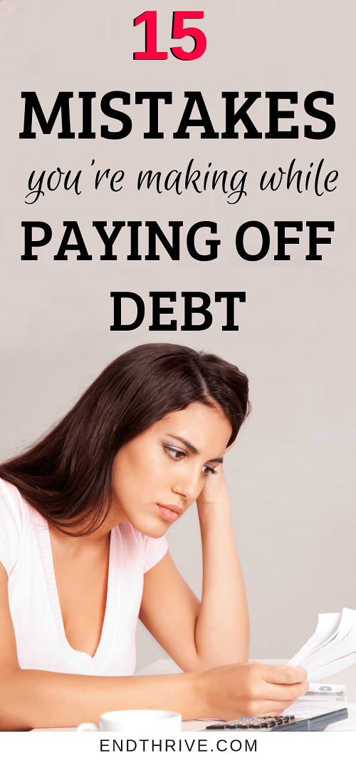 Let's face it, getting out of debt is tough. What debt payoff method do you choose? Debt snowball or debt avalanche? When you're paying off debt, use these 15 money tips to make sure you don't make financial mistakes. #debt #debtpayoff #debtsnowball #moneytips #daveramsey #financialtips